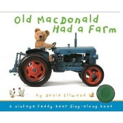 Old MacDonald Had a Farm by David Ellwand