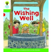 Oxford Reading Tree Biff, Chip and Kipper Stories Decode and Develop: The Wishing Well Level 2 by Roderick Hunt