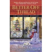 Better Off Thread by Amanda Lee