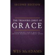 The Treasure Chest of Grace: Following God's Map to Untold Riches in Christ Jesus