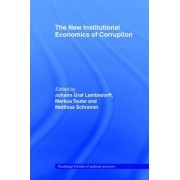 The New Institutional Economics of Corruption by Johann Graf Lambsdorff