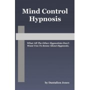 Mind Control Hypnosis by Dantalion Jones