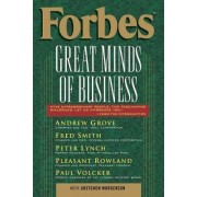 Forbes Great Minds of Business by Forbes Magazine Staff