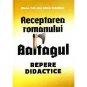 Receptarea romanului Baltagul repere didactice - Elena-Tatiana Dalcu-Nastase
