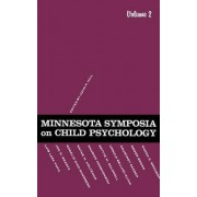 Minnesota Symposia on Child Psychology: Volume 2 by J. P. Hill