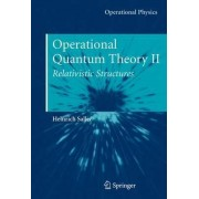 Operational Quantum Theory II: v. 2 by Heinrich Saller