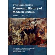 The Cambridge Economic History of Modern Britain by Roderick Floud