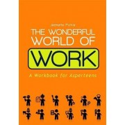 The Wonderful World of Work by Jeanette Purkis
