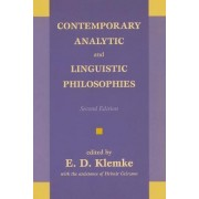 Contemporary Analytic And Linguistic Philosophies by E. D. Klemke