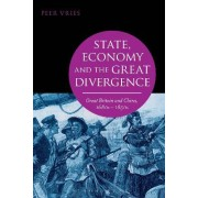 State, Economy and the Great Divergence by Peer Vries