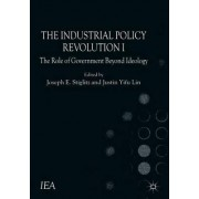 The Industrial Policy Revolution: No. I by Justin Lin Yifu