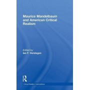 Maurice Mandelbaum and American Critical Realism by Ian F. Verstegen