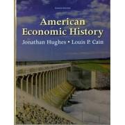 American Economic History by Jonathan Hughes