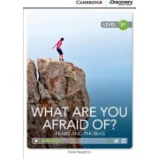What are You Afraid of? Fears and Phobias Intermediate Book with Online Access by Diane Naughton