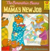 The Berenstain Bears and Mama's New Job by Stan And Jan Berenstain Berenstain