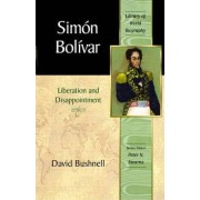 Simon Bolivar by David Bushnell