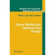Linear Models for Optimal Test Design by W. J. M. Van Der Linden