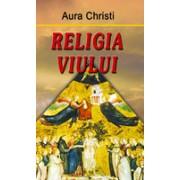Religia viului.
