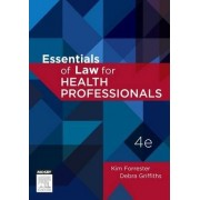 Essentials of Law for Health Professionals by Kim Forrester