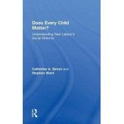 Does Every Child Matter? by Catherine A. Simon