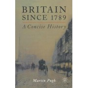 Britain Since 1789 by M. Pugh