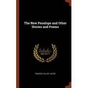 The New Penelope and Other Stories and Poems