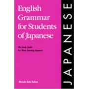 English Grammar for Students of Japanese by Mutsuko Endo Hudson