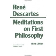 Meditations on First Philosophy by Rene Descartes