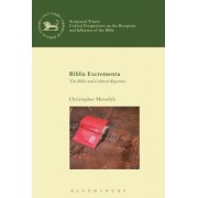 Biblia Excrementa: The Bible and Cultural Rejection