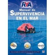Manual de supervivencia en el mar/ Sea Survival Manual by Keith Colwell
