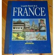 Le Guide Illustré De La France Avec Cartes Michelin
