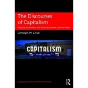 The Discourses of Capitalism: Everyday Economists and the Production of Public Discourses