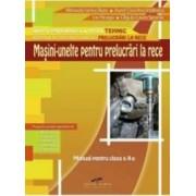 MasinI-unelte pentru prelucrari la rece cls 10 - Manuela Ianina Buse