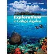Explorations in College Algebra by Linda Almgren Kime