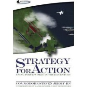 Strategy for Action by Steven Jermy