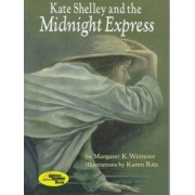 Kate Shelley and the Midnight Express by Margaret K Wetterer