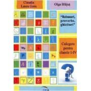 Rebusuri Proverbe Ghicitori Cls 1-4 - Claudua Laura Gora Olga Blajut