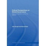 Critical Perspectives on Global Governance by Nicola Piper