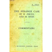 The Stange Case Of Dr Jekyll And Mr Hyde, Commentaire