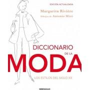 Diccionario de la moda / Dictionary of Fashion by Margarita Riviere