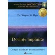 Cd carte audio dorinte implinite - Dr. Wayne E.dyer