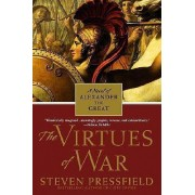 Vitues of War, the by Pressfield Steven
