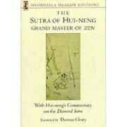 Sutra of Hui-neng, Grand Master of Zen by Thomas Cleary