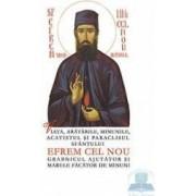Viata aratarile minunile acatistul si paraclisul Sfantului Efrem cel Nou