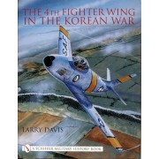 The 4th Fighter Wing in the Korean War by Larry Davis