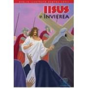 Biblia ilustrata pentru copii vol.11 Iisus si invierea