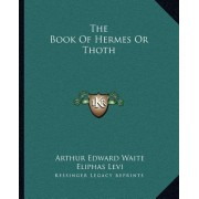 The Book of Hermes or Thoth