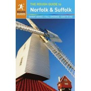 The Rough Guide to Norfolk & Suffolk by Rough Guides