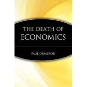 Death of Economics by Ormerod
