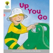 Oxford Reading Tree: Level 1: More First Words: Up You Go by Roderick Hunt
